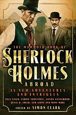 The Mammoth Book of Sherlock Holmes Abroad - Simon Clark