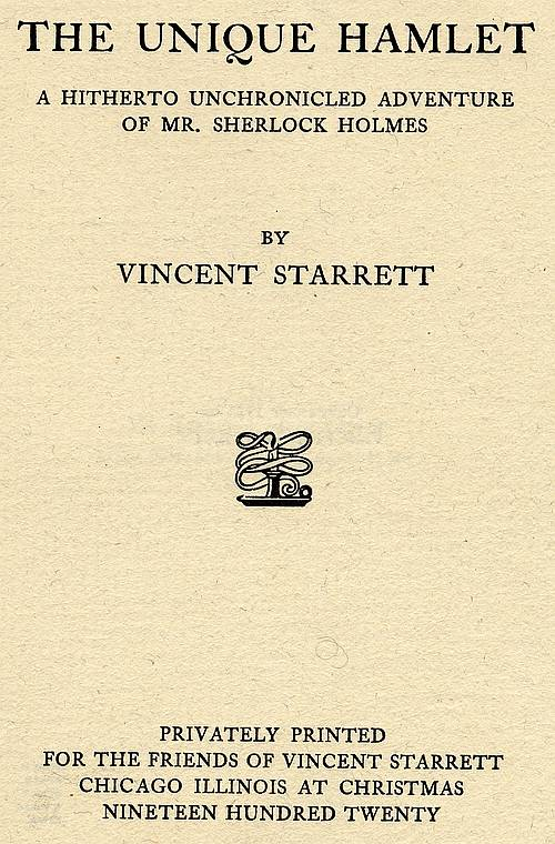 First edition 1920 title page: The Unique Hamlet by Vincent Starrett